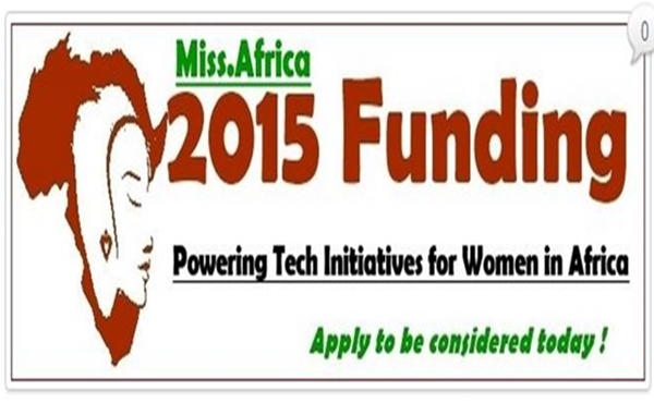 Miss.Africa announces 2015 Seed Funding Tech Initiative for women in Africa