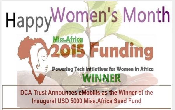DCA Trust Announces eMobilis, as the Winner of the inaugural USD 5000 Miss.Africa Seed Fund